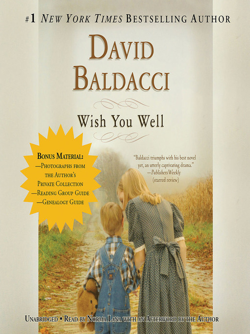 Title details for Wish You Well by David Baldacci - Wait list