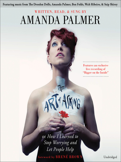 Title details for The Art of Asking by Amanda Palmer - Wait list