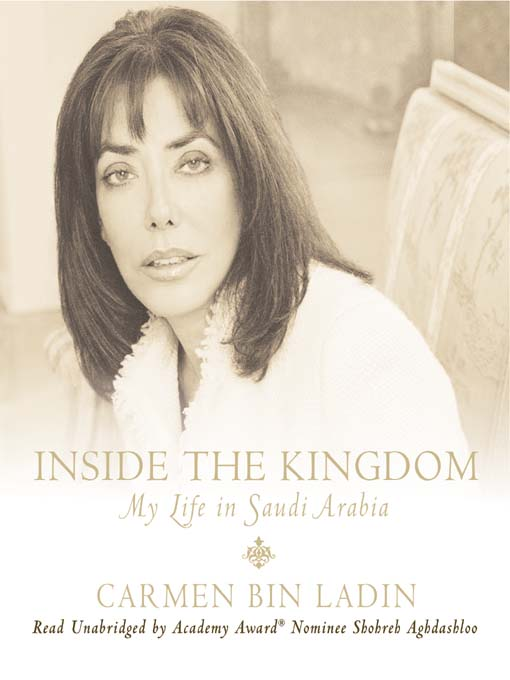 Title details for Inside the Kingdom by Carmen Bin Ladin - Available