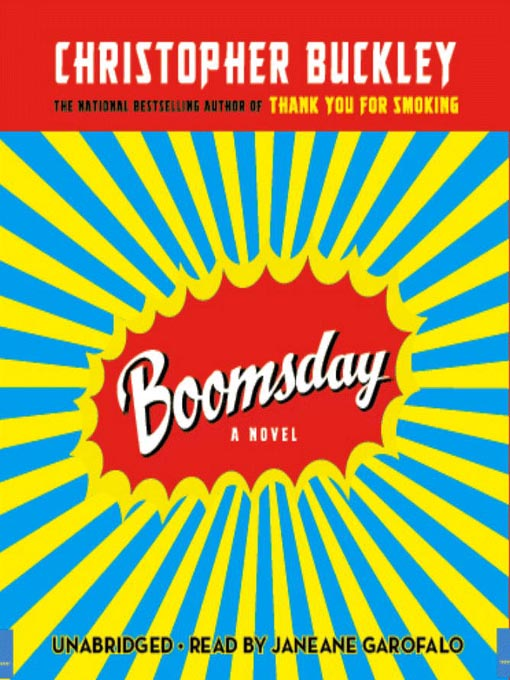 Title details for Boomsday by Christopher Buckley - Available