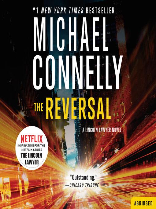Title details for The Reversal by Michael Connelly - Available