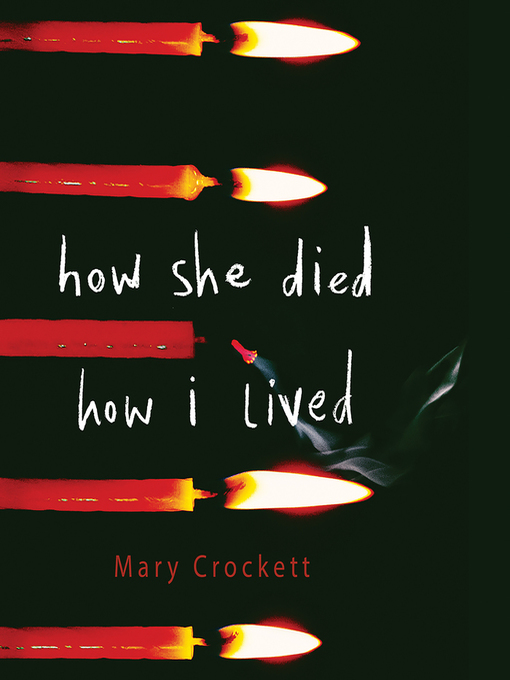 Title details for How She Died, How I Lived by Mary Crockett - Wait list