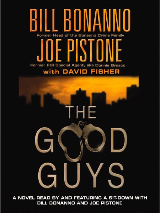 Title details for The Good Guys by Bill Bonanno - Available
