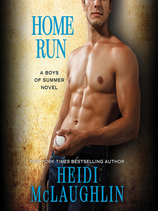 Title details for Home Run by Heidi McLaughlin - Available