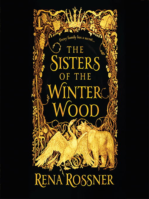 Title details for The Sisters of the Winter Wood by Rena Rossner - Available
