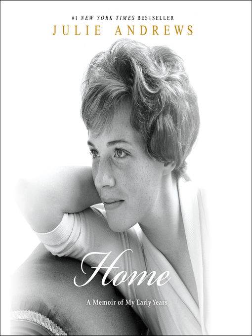 Title details for Home by Julie Andrews - Wait list