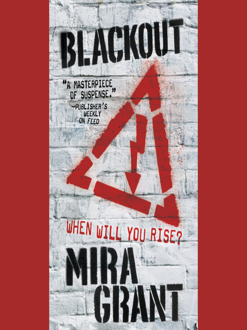 Title details for Blackout by Mira Grant - Wait list