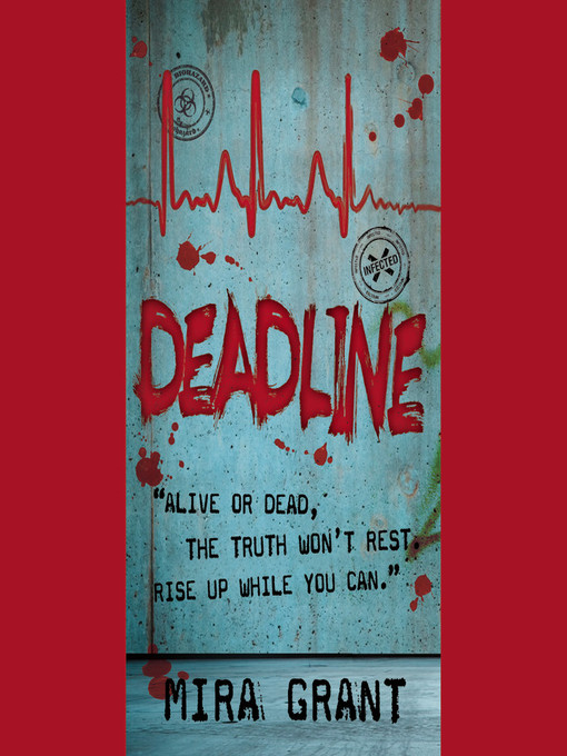 Title details for Deadline by Mira Grant - Available