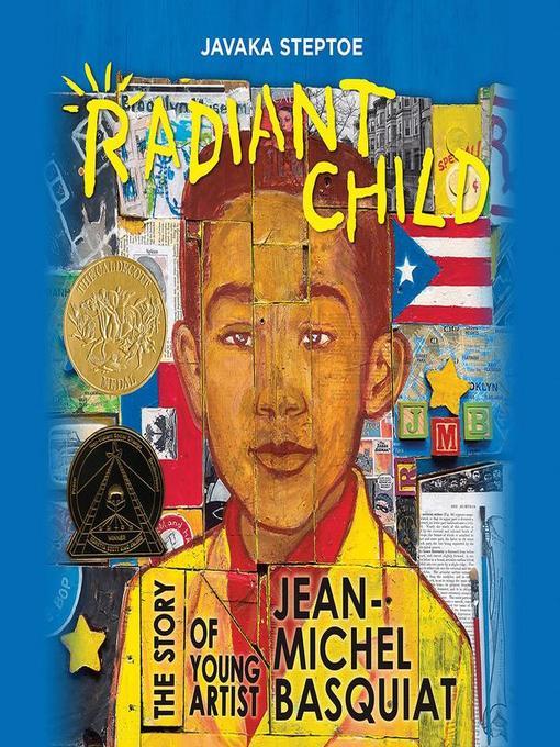 Title details for Radiant Child by Javaka Steptoe - Wait list