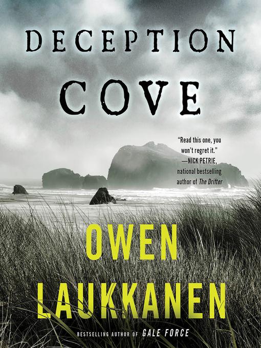 Title details for Deception Cove by Owen Laukkanen - Wait list