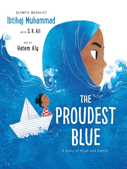 Title details for The Proudest Blue by Ibtihaj Muhammad - Wait list