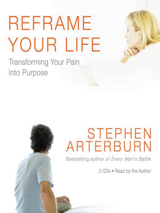 Title details for Reframe Your Life by Stephen Arterburn - Available