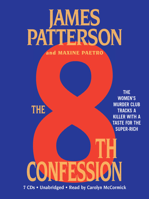 Title details for The 8th Confession by James Patterson - Available