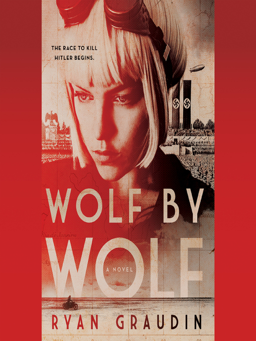 Title details for Wolf by Wolf by Ryan Graudin - Available