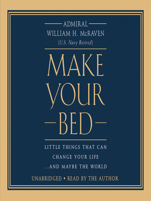 Title details for Make Your Bed by Admiral William H. McRaven - Wait list
