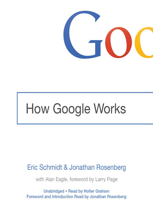 Title details for How Google Works by Eric Schmidt - Wait list