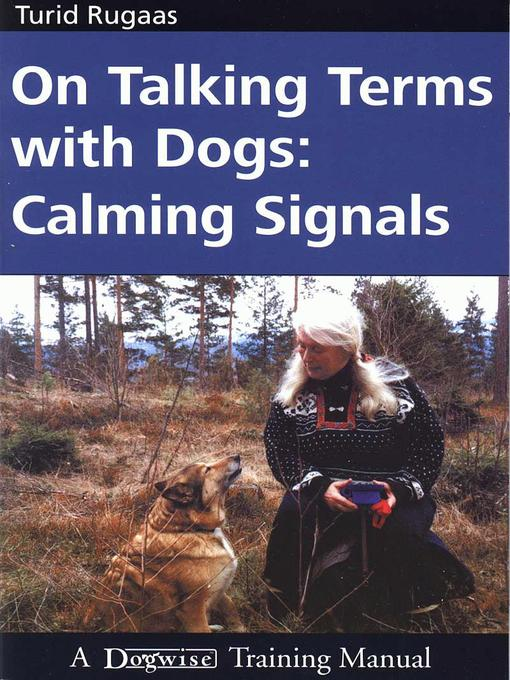 Title details for On Talking Terms with Dogs by Turid Rugaas - Wait list