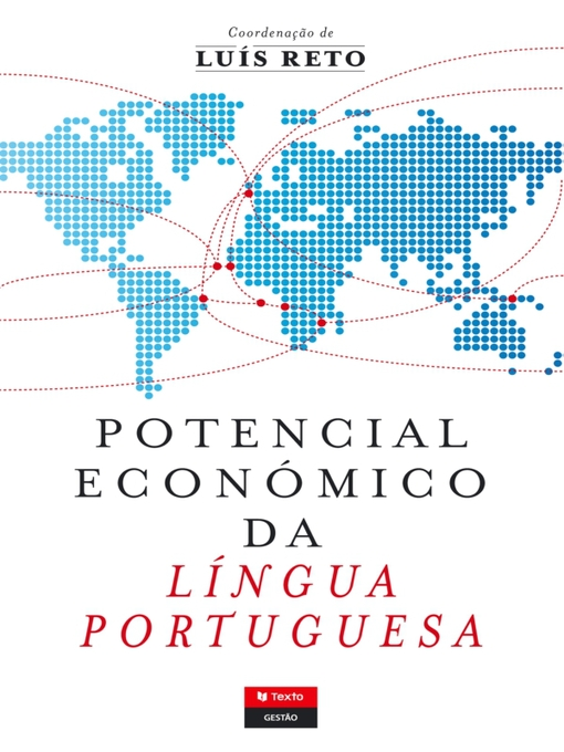 Title details for Potencial Económico da Língua Portuguesa by Luís Antero Reto - Available