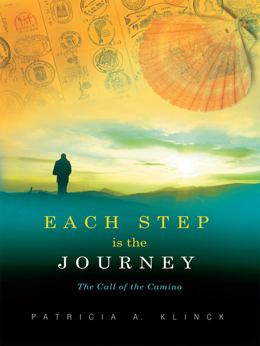 Title details for Each Step is the Journey by Patricia A. Klinck - Wait list