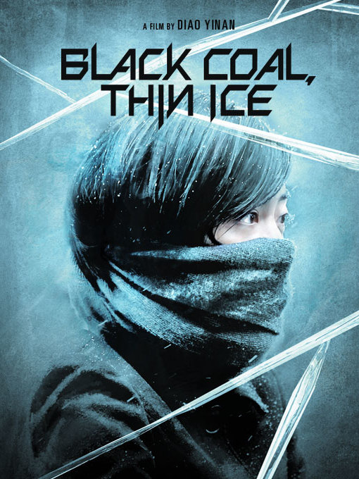 Title details for Black Coal, Thin Ice by Diao Yinan - Wait list