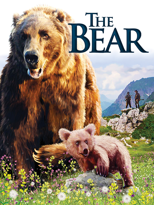 Title details for The Bear by Jean-Jacques Annaud - Available