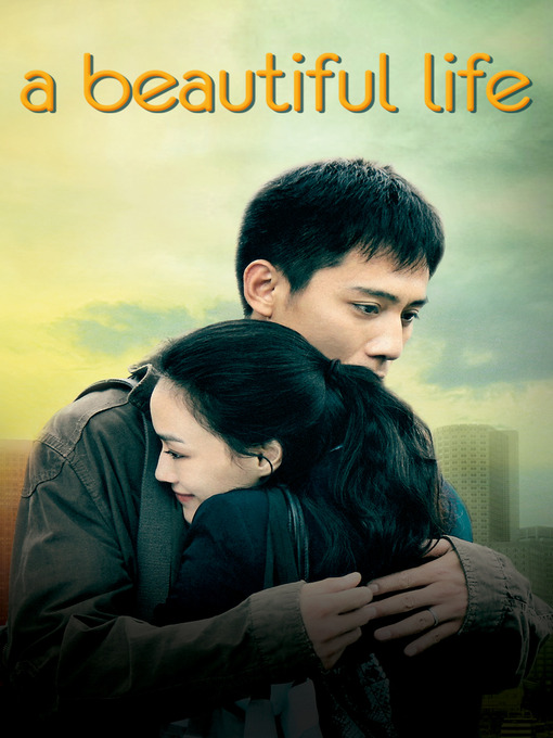 Title details for A Beautiful Life by Andrew Lau - Available