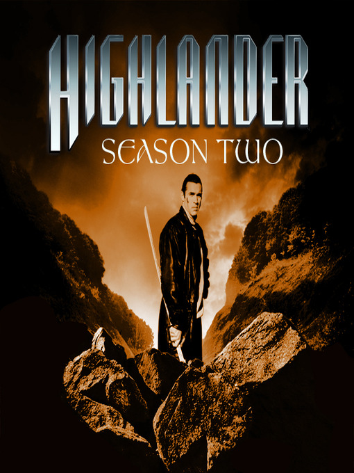 Title details for Highlander, Season 2 by Dennis Berry - Available