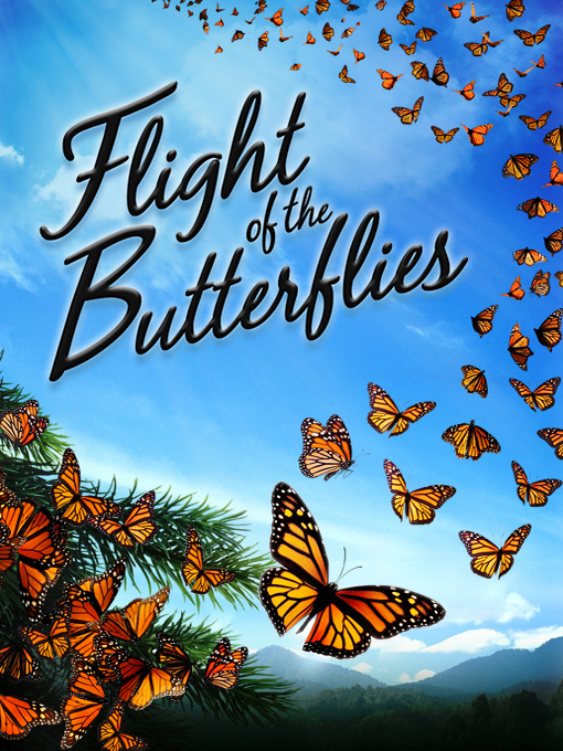Title details for Flight of the Butterflies by Megan Follows - Available