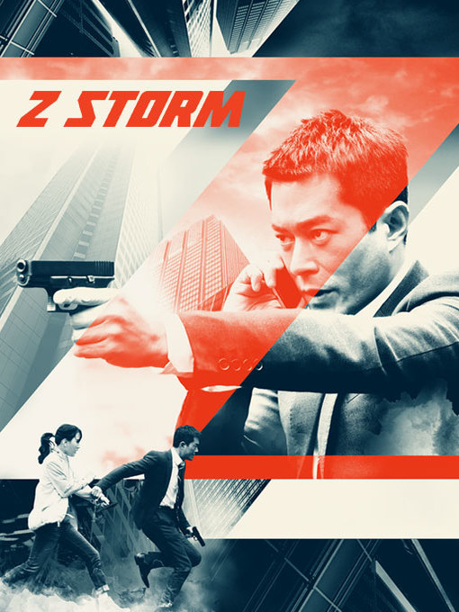 Title details for Z Storm by David Lam - Available