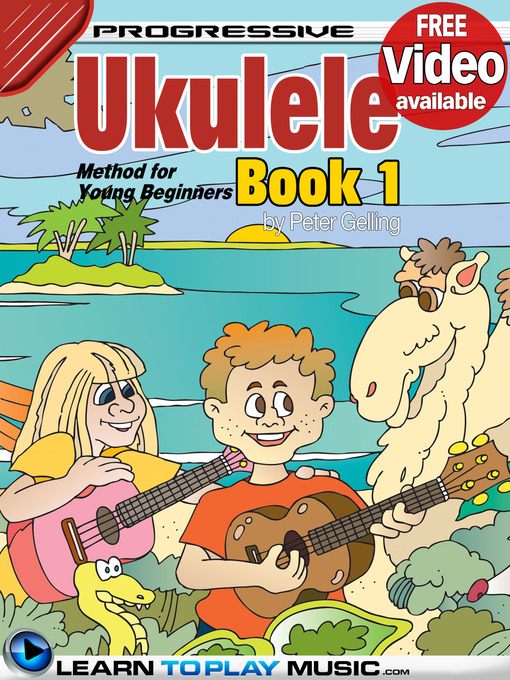 Title details for Ukulele Lessons for Kids, Book 1 by Peter Gelling - Available