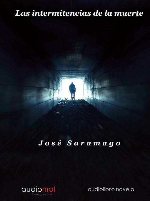 Detalles del título Las intermitencias de la muerte de José Saramago - Disponible