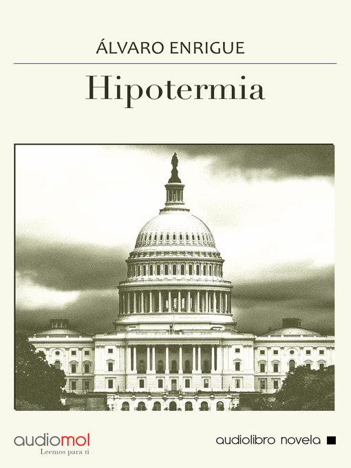 Title details for Hipotermia by Álvaro Enrigue - Available