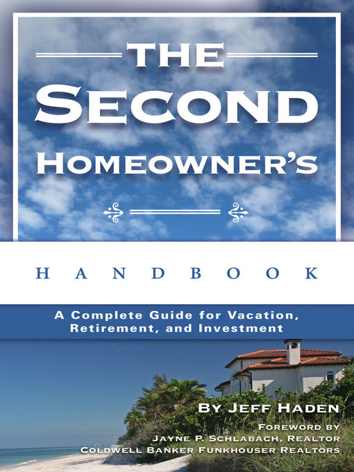 Title details for The Second Homeowner's Handbook by Jeff Haden - Available