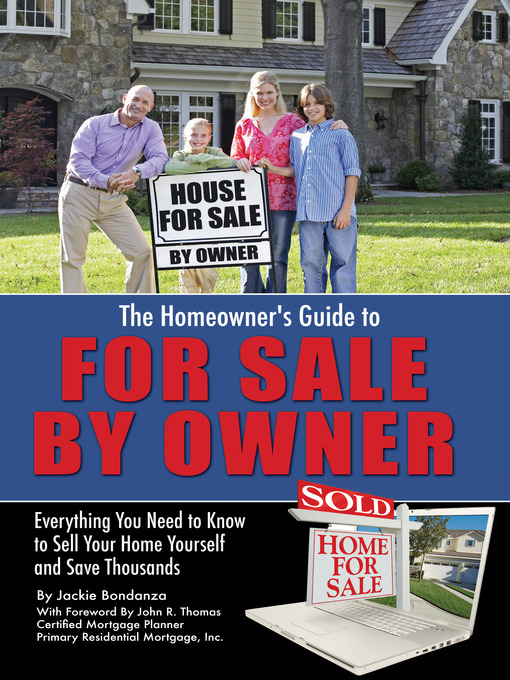 Title details for The Homeowner's Guide to For Sale by Owner by Jackie Bondanza - Available