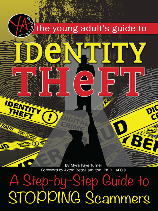 Title details for The Young Adult's Guide to Identity Theft by Myra Faye Turner - Available