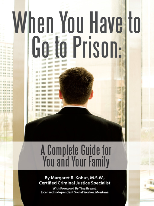 Cover of When You Have to Go to Prison