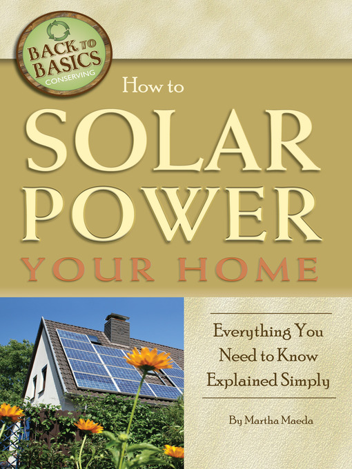 Title details for How to Solar Power Your Home by Martha Maeda - Wait list