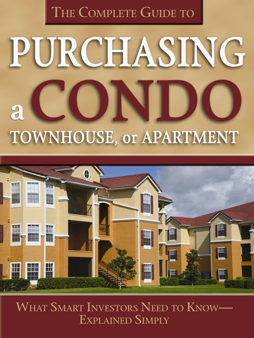 Title details for The Complete Guide to Purchasing a Condo, Townhouse, or Apartment by Susan Smith Alvis - Available