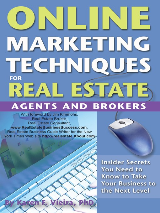 Title details for Online Marketing Techniques for Real Estate Agents and Brokers by Karen F. Vieira - Available