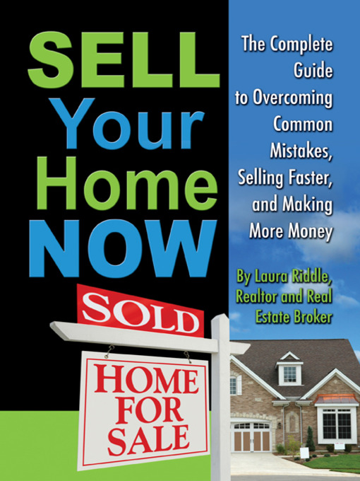 Title details for Sell Your Home Now by Laura Riddle - Available