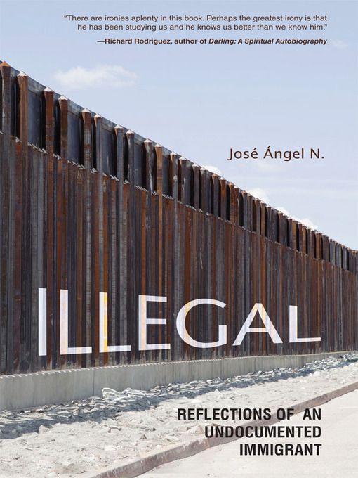 Title details for Illegal by Jose Angel N - Available