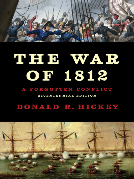 Title details for The War of 1812 by Donald R Hickey - Available