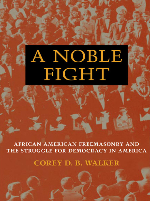 Title details for A Noble Fight by Corey D.B. Walker - Available