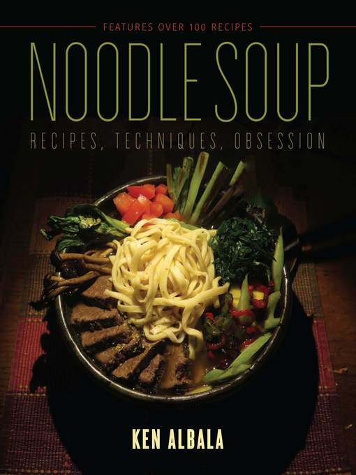 Title details for Noodle Soup by Ken Albala - Available