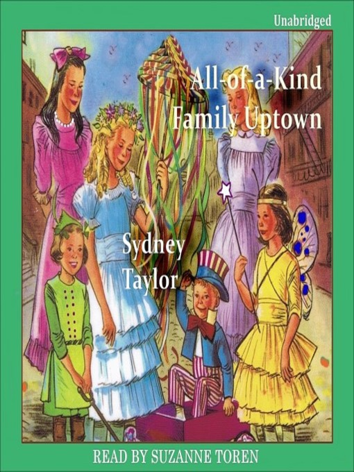 Title details for All-of-a-Kind Family Uptown by Sydney Taylor - Available