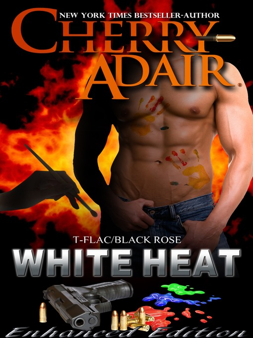 Title details for White Heat by Cherry Adair - Available