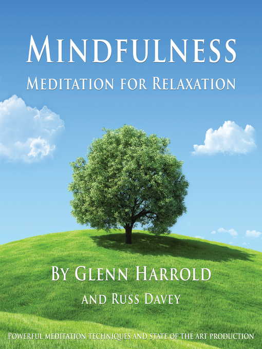 Title details for Mindfulness Meditation for Relaxation by Glenn Harrold - Wait list