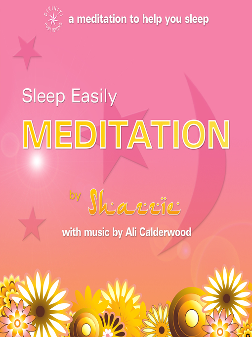 Title details for Sleep Easily Meditation by Shazzie Love - Available