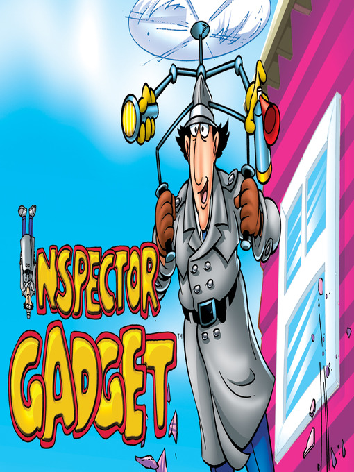 Title details for Inspector Gadget by Andy Heyward - Wait list