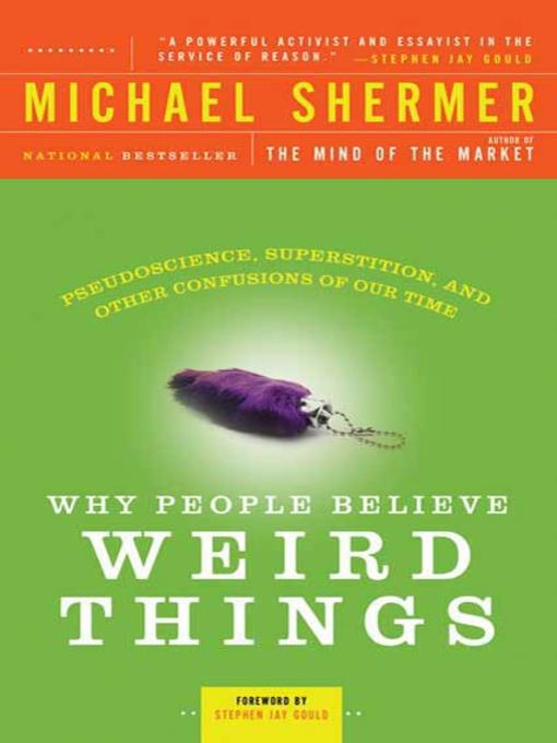 Cover image for book: Why People Believe Weird Things